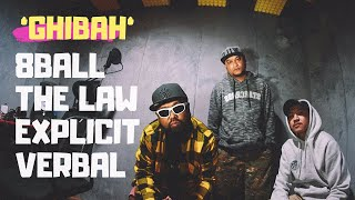 8 Ball Ft. The Law & Explicit Verbal Ghibah